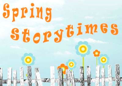 Drawings of flowers along a wooden picket fence with the words Spring Storytimes above